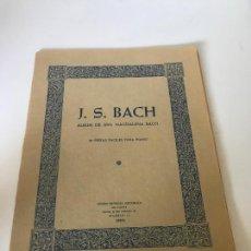 Partituras musicales: PARTITURA J.S BACH - ALBUM DE ANA MAGDALENA BACH. Lote 226292580