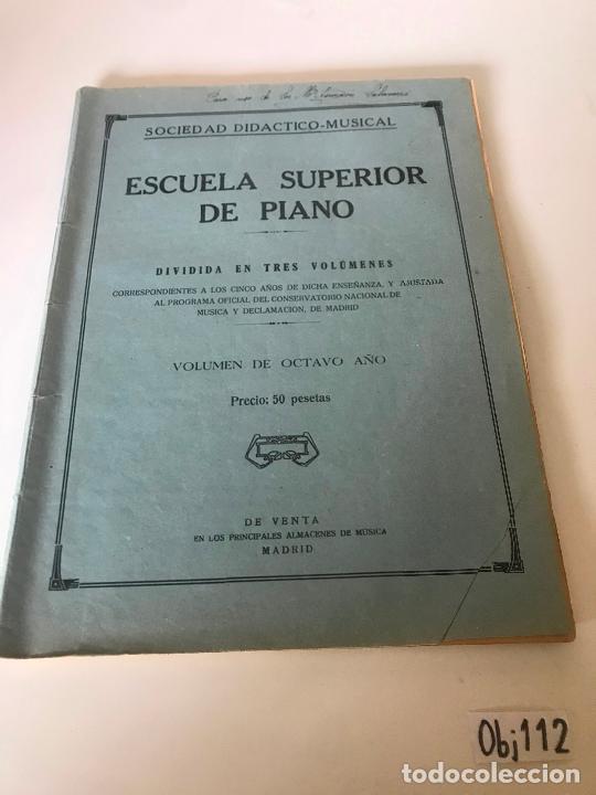 PARTITURA ESCUELA SUPERIOR DE PIANO (Música - Partituras Musicales Antiguas)