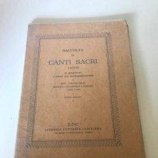 Partituras musicales: RACCOLTA DE CANTI SACRI. Lote 226298255