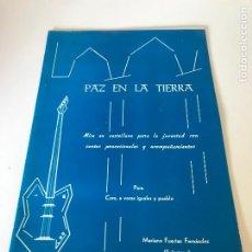 Partituras musicales: PAZ EN LA TIERRA. Lote 226298335