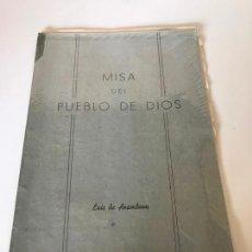 Partituras musicales: MISA DEL PUEBLO DE DIOS. Lote 226298687
