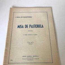 Partituras musicales: MISA DE LA PASTORELA. Lote 226299470