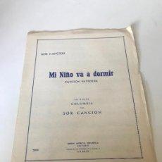 Partituras musicales: MI NIÑO VA A DORMÍR. Lote 226301275