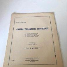 Partituras musicales: CUATRO VILLANCICOS ASTURIANOS. Lote 226301427