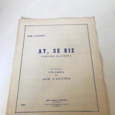 Partituras musicales: AY, SE RÍE. Lote 226302160