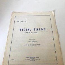 Partituras musicales: TILIN, TALAN. Lote 226302240