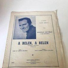 Partituras musicales: A BELEN, A BELEN. Lote 226302295