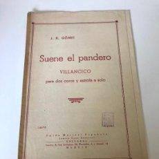 Partituras musicales: SUENE EL PANDERO. Lote 226302825