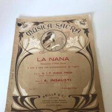 Partituras musicales: MÚSICA SACRA - LA NANA. Lote 226303075