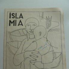 Partituras musicales: PARTITURA. ISLA MIA. NÉSTOR ALAMO. PORTADA DE MANOLO MILLARES. AÑO 1951. Lote 227556770