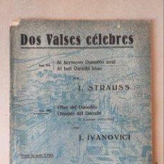 Partituras musicales: PARTITURA - DOS VALSES CELEBRES: DANUBIO AZUL, STRAUSS / OLAS DEL DANUBIO. IVANOVICI - ED BOILEAU. Lote 227984280