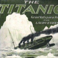 Partituras musicales: THE TITANIC - VALS DE LAURO URANGA (ANSELMO LOPEZ, HAVANA, CUBA) SOLO LA CUBIERTA DE LA PARTITURA. Lote 230227825