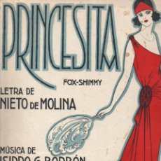 Partituras musicales: NIETO DE MOLINA Y BORBÓN : PRINCESITA (MUSICAL EMPORIUM) LUCINDA DE LA TORRE - FOX SHIMMY. Lote 230228820