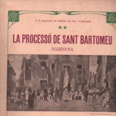 Partituras musicales: ANTONI CATALÀ : LA PROCESSÓ DE SANT BARTOMEU (IBERIA MUSICAL) SARDANA. Lote 230233795