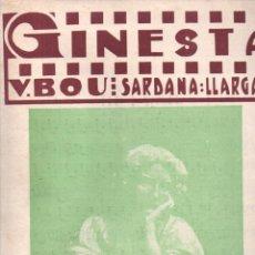 Partituras musicales: VICENS BOU : GINESTA (TOMÁS SOBREQUÉS - GIRONA) SARDANA LLARGA. Lote 230234665