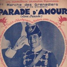 Partituras musicales: PARADE D' AMOUR - MARCHE DES GRENADIERS (SALABERT) MAURICE CHEVALIER. Lote 230237960