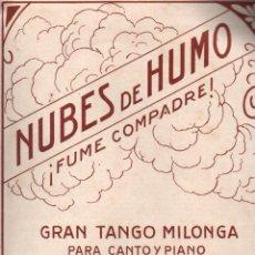 Partituras musicais: ROMERO Y JOVÉS : NUBES DE HUMO, FUME, COMPADRE - GRAN TANGO MILONGA. Lote 231706360