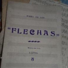 Partituras musicais: PARTITURA MANUSCRITA HIMNO DE LOS FLECHAS DE LA FALANGE MAESTRO DEL TORO. Lote 233339525
