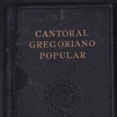 Partituras musicales: CANTO GREGORIANO POPULAR - PARTITURAS AÑOS 50 - CANTOS LITURGICOS. Lote 233772590
