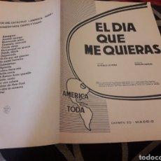 Partituras musicales: ANTIGUA PARTITURA, EL DÍA QUE ME QUIERAS, POR CARLOS GARDEL. Lote 235300015