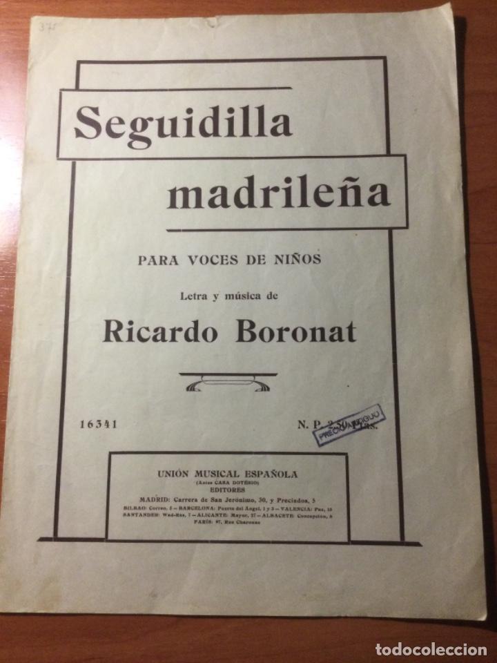 PARTITURA SEGUIDILLA MADRILEÑA PARA VOCES DE NIÑOS. RICARDO BORONAT (Música - Partituras Musicales Antiguas)