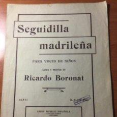 Partituras musicales: PARTITURA SEGUIDILLA MADRILEÑA PARA VOCES DE NIÑOS. RICARDO BORONAT. Lote 235331105