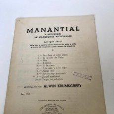 Partituras musicales: MANANTIAL. Lote 235712100