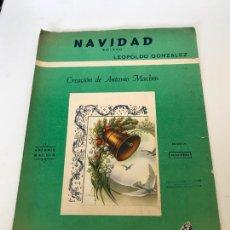Partituras musicales: NAVIDAD CANCIÓN DE ANTONIO MACHIN. Lote 235712820
