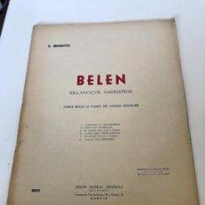 Partituras musicales: BELÉN. Lote 235718780