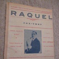Partituras musicales: RAQUEL, FOXTROT, DE SAM LIBERMAN, LETRA Y MÚSICA DE ROBERTO J. SAGHINI. Lote 235824885