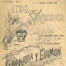 Partiture musicali: ECOS DE VASCONIA. 1 TOMO. Nº 16. GUERNIKAKO ARBOLA. ZORTZICO. Lote 235850440