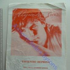 Partituras musicales: PARTITURA DE ALEJANDRO SANZ. VIVIENDO DEPRISA. AÑO 1992. Lote 236553400