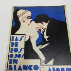 Partituras musicales: LAS DE LOS OJOS BLANCOS. MÚSICA DEL MAESTRO ALONSO. UNIÓN MUSICAL ESPAÑOLA.. Lote 236886425