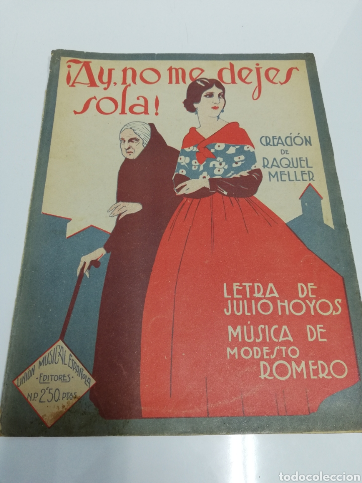 ¡AY, NO ME DEJES SOLA! CREACIÓN DE RAQUEL MELLER. 2,50 PESETAS. (Música - Partituras Musicales Antiguas)