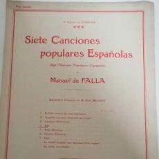 Partituras musicales: PARTITURAS. MANUEL DE FALLA. SIETE CANCIONES POPULARES ESPAÑOLAS.. Lote 236975200