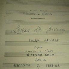 Partituras musicales: BALADA GALLEGA MANUSCRITO PARTITURA ANTIGUA MUSICA JUAN MONTES Y LETRA AURELIANO J PEREIRA. Lote 237029775