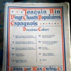 Partituras musicales: JOAQUIN NIN - VINGT CHANTS POPULAIRES ESPAGNOLS - DEUXIÈME CAHIER - 1923. Lote 237175765