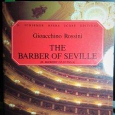 Partituras musicales: PARTITURA DE OPERA IL BARBIERE DI SIVIGLIA-ROSINNI.. Lote 237176075