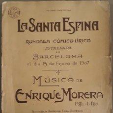 Partituras musicais: PARTITURA SANTA ESPINA ENRIQUE MORERA BARCELONA 1907. Lote 238772070