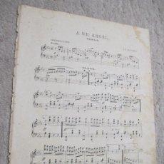 Partituras musicales: A UN ÁNGEL, SCHOTTISCH, CHOTIS POR J. F. NAVARRO. Lote 239711925