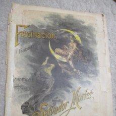 Partituras musicales: FACINACIÓN, SCHOTTISCH PARA PIANO POR SALVADOR MORLET. Lote 239718685