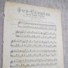 Partituras musicales: SUD-EXPRESS, VALS PARA PIANO POR D. JUSTO BLASCO, EDICIÓN PARA LA MODA ELEGANTE ILUSTRADA. Lote 239719260