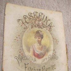 Partituras musicales: JOSEFINA, MAZURKA PARA PIANO POR ESTEBAN BENITEZ, BELLA CROMOLITOGRAFÍA, MÉXICO. Lote 239719815