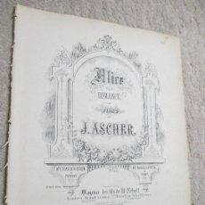 Partituras musicales: ALICE, ROMANCE POUR PIANO POR J. ASCHER, ALICIA. Lote 239759545