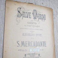 Partituras musicales: SALVE MARIA PER CANTO CON ACCOMP. DI PIANOFORTE DE S. MERCADANTE. Lote 239760020