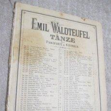 Partituras musicales: EMIL WALDTEUFEL TÄNZE PARA PIANOFORTE A 4 MANOS. HERBSTWEISEN, POMONE, VALS. Lote 239839285