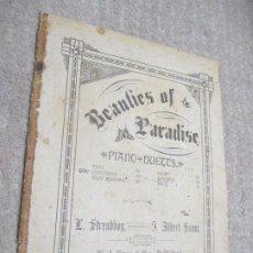 Partituras musicales: BEAUTIES OF PARADISE, PIANO DUETTS DE L. STREABBOG ARRANGED BY J. ALBERT SNOW, SCHOTTISCHE. Lote 239839805