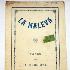 Partitions Musicales: ANTIGUA PARTITURA MÚSICA PARA PIANO . LA MALEVA. TANGO POR A. BUGLIONE. Lote 239878535
