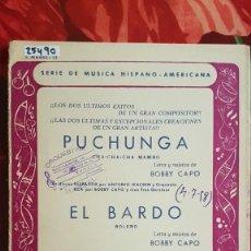Partitions Musicales: PARTITURA VARIOS INSTRUMENTOS. PUCHUNGA Y EL BARDO. BOBBY CAPÓ, ANTONIO MACHÍN, LUCHO GATICA. Lote 241106525