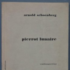 Partitions Musicales: PIERROT LUNAIRE. SCHOENBERG. UNIVERSAL EDITION. Lote 242967760